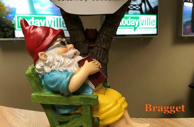 TodayVille Gnomew-name -- Bragget